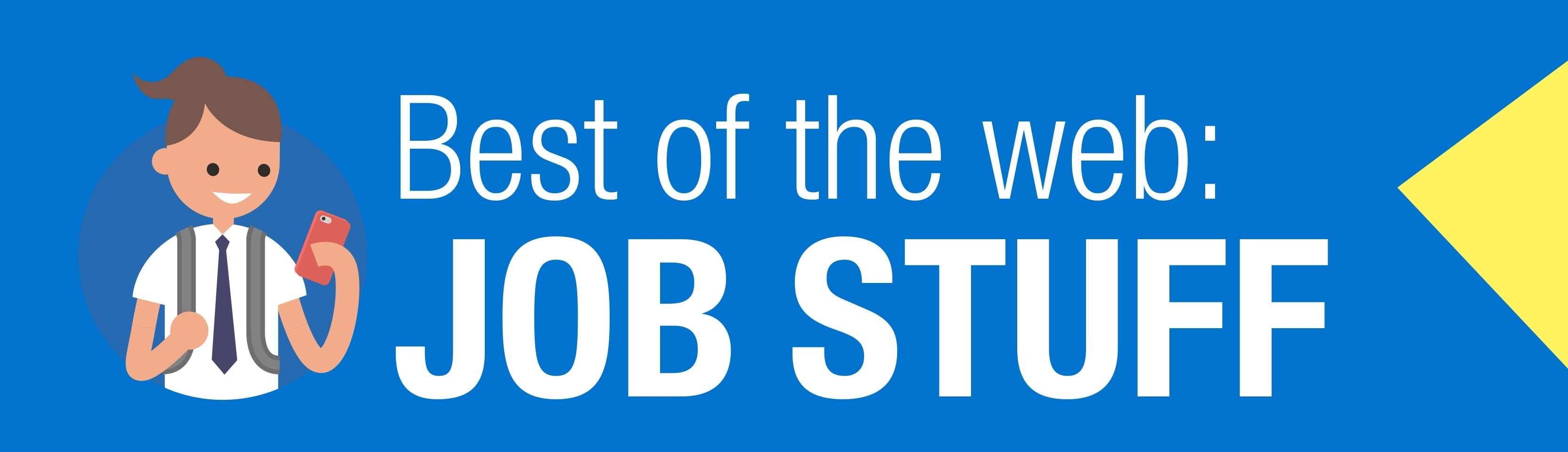 Job Stuff Best of the Web BANNER